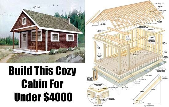 build this cozy cabin for 6000 outdoor ideas diy cabin Cabin Building Plans