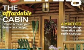 cabin living magazine april 2017 issue get your digital copy Cabin Living Magazine