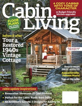 cabin living magazine mayjune 2017 issue get your digital Cabin Living Magazine