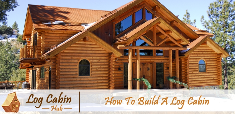 how to build a log cabin from scratch and hand log Build My Own Cabin