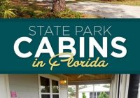 11 cozy cabins for your next overnight adventure in florida Florida State Parks With Cabins