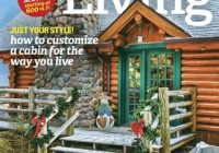 cabin living magazine get your digital subscription Cabin Living Magazine