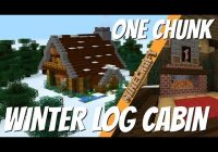 minecraft how to make a winter log cabin in one chunk 2021 Minecraft Cabin House