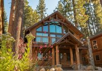 vacation home lake tahoe vacation rental south lake tahoe Cabins In Lake Tahoe Ca