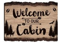 welcome to our cabin wall sign cabin signs diy cabin Cabin Sign Ideas